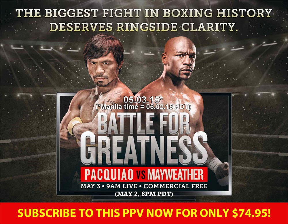 Pacquiao vs. Mayweather Pay Per View
