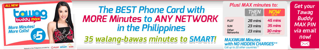 Tawag Buddy MAX - The BEST Phone Card with MORE Minutes to ANY NETWORK in the Philippines